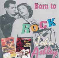 JOHN ASHLEY  Born To Rock (feat.E.Cochran) 2 CDs  CD  HYDRA