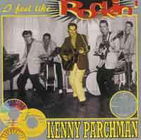KENNY PARCHMAN  I Feel Like Rockinï  CD  HYDRA