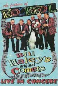 BILL HALEY´S COMETS  Fathers Of Rock & Roll - Live DVD  DVD  HYDRA