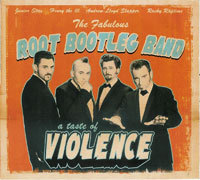 ROOT BOOTLEG BAND  A Taste Of Violence  CD  HYDRA