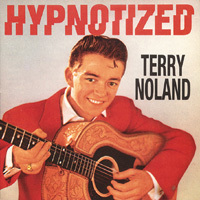 TERRY NOLAND  Hypnotized  CD  BEAR FAMILY