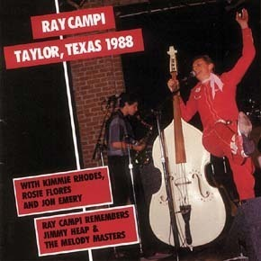 RAY CAMPI  Taylor, Texas 1988  CD  BEAR FAMILY