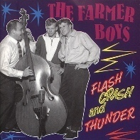 FARMER BOYS  Flas Crash And Thunder  CD  BEAR FAMILY