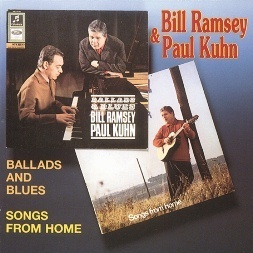 BILL RAMSEY & PAUL KUHN  Ballads & Blues/Songs Of Home  CD  BEAR FAMILY
