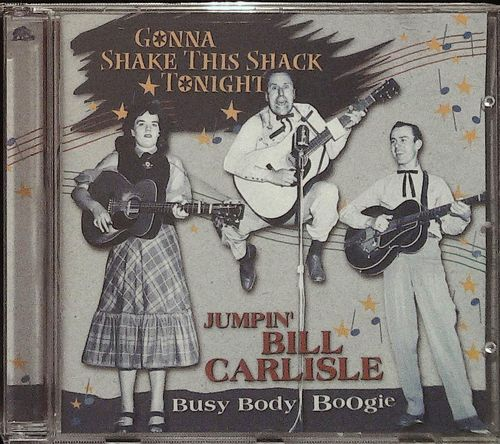 CARLISLES  Gonna Shake This Shack - Busy Body Boogie - CD  BEAR FAMILY
