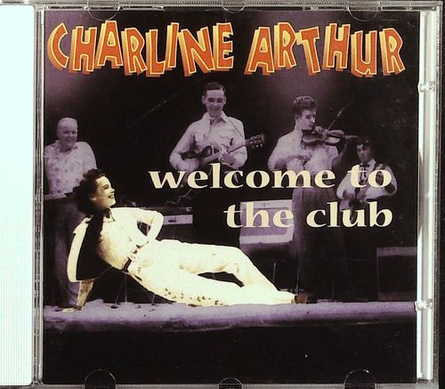 CHARLENE ARTHUR  Welcome To The Club  CD  BEAR FAMILY