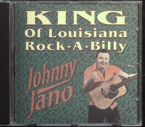 JOHNNY JANO  King Of Louisiana Rockabilly  CD  BIG TONE