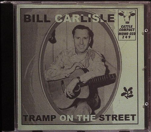 BILL CARLISLE  Tramp On The Street  CD  CATTLE