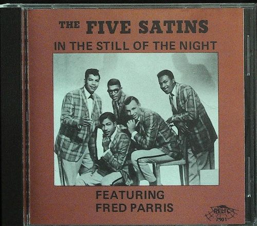 FIVE SATINS  In The Still Of The Night  CD  RELIC