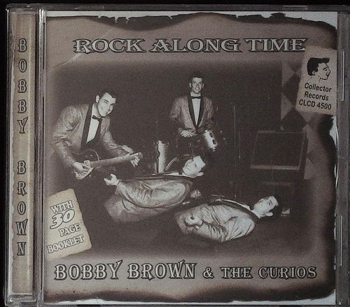 BOBBY BROWN  Rock Along Time  CD  COLLECTOR