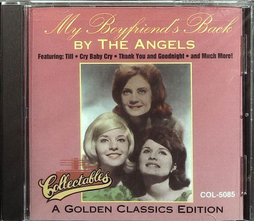 ANGELS  My Boyfriends Back  CD  COLLECTABLES