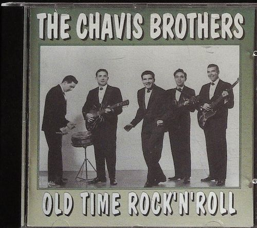 CHAVIS BROTHERS  Old Time Rock & Roll  CD  EAGLE