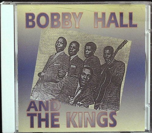 BOBBY HALL  And The Kings  CD  FAMOUS GROOVE