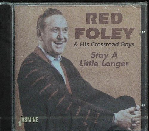 RED FOLEY  Stay A Little Longer  CD  JASMINE