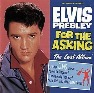 ELVIS PRESLEY  For The Asking-The Lost Album  LP  RCA
