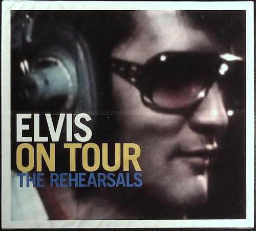 ELVIS PRESLEY  Elvis On Tour-The Rehearsals  CD  RCA FTD