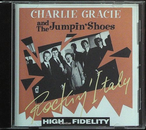 CHARLIE GRACIE & The Jumpin´ Shoes - Rockin´ Italy - CD  ROCKHOUSE
