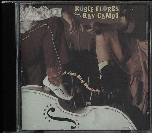 RAY CAMPI & ROSIE FLORES - A Little Bit Of Heartache - CD  WATERMELON