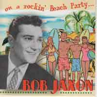 BOB JAXON  On A Rockinï Beach Party  CD  HYDRA RECORDS