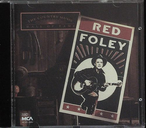 RED FOLEY  Country Music Hall Of Fame Series  CD  MCA