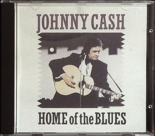 JOHNNY CASH  Home Of The Blues  CD  ARC