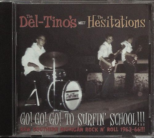 THE DEL-TINO´S Meet THE HESITATIONS  Go! Go! Go! To Surf School!  CD  NORTON