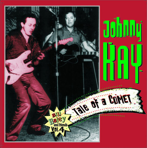 JOHNNY KAY - JK ROCKETS  Tale Of A Comet -Bill Haley & Friends 4  CD  HYDRA