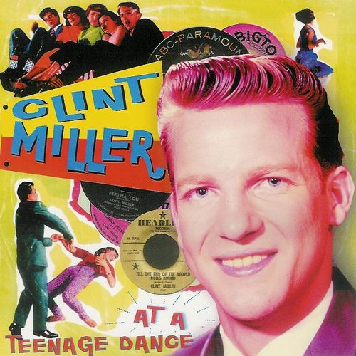 CLINT MILLER  At A Teenage Dance With  CD  HYDRA