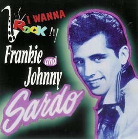 FRANKIE & JOHNNY SARDO  I Wanna Rock  CD  HYDRA