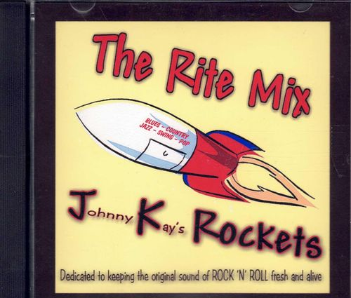 JOHNNY KAY - JK ROCKETS  The Rite Mix (Ex-Comets Guitar Player)  CD  JK