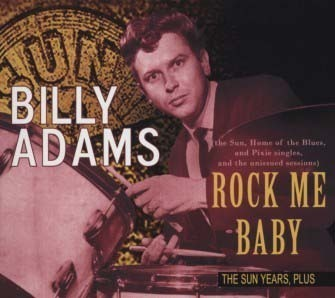 BILLY ADAMS  Rock Me Baby  CD  BEAR FAMILY