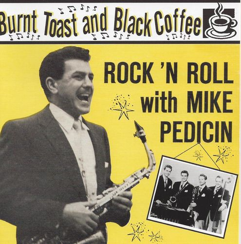 MIKE PEDICIN  Burnt Toast & Black Coffee/RR With  CD  HYDRA