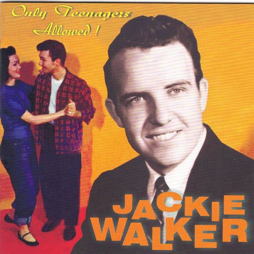JACKIE WALKER - Only Teenagers Allowed ! - CD HYDRA