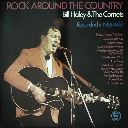 BILL HALEY - Rock Around The Country - Recorded In Nashville - LP Sonet Grand Prix